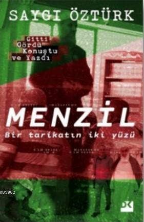 Menzil; BirTarikatın İki Yüzü