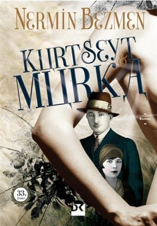 Kurt Seyt ve Murka