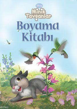 Minik Tavşanlar; Boyama Kitabı