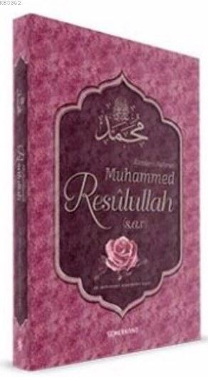 Alemlere Rahmet Muhammed Resulullah (s.a.v)