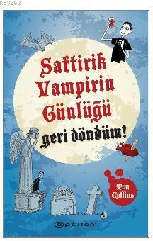 Saftirik Vampirin Günlüğü Geri Döndüm!