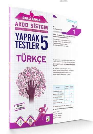 Akıllı Damla Türkçe Yaprak Testler - 5.Sınıf; Akıllı Damla Akod Sistem (Akıllı Optik Değerlendirme Sistemi) Yaprak Testler