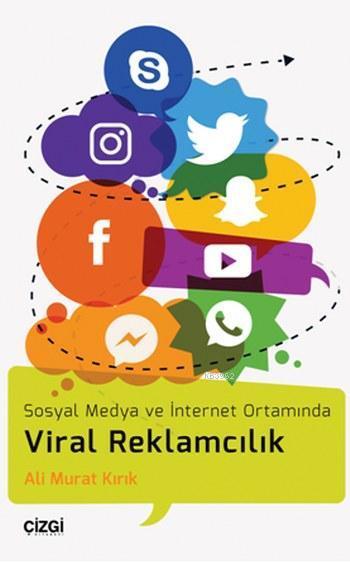 Viral Reklamcılık; Sosyal Medya ve İnternet Ortamında