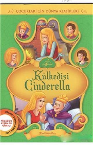 Külkedisi Cinderella; Çocuklar İçin Dünya Klasikleri