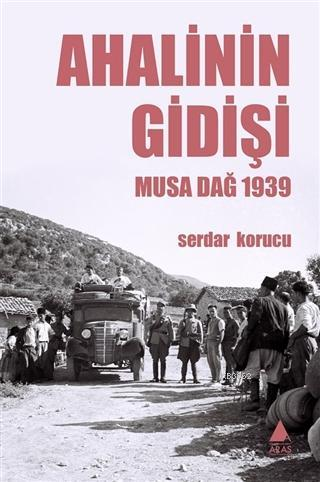 Ahalinin Gidişi; Musa Dağ 1939