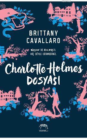 Charlotte Holmes Dosyası