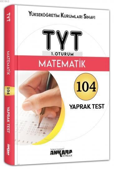 TYT Matematik 104 Yaprak Test Ankara Yayıncılık