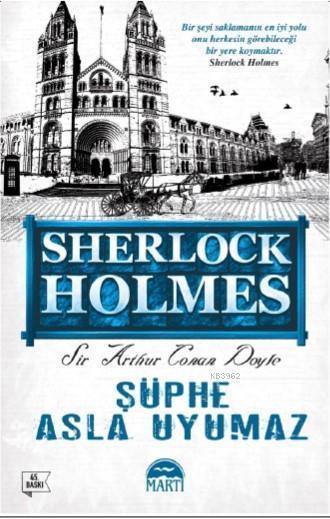 Şüphe Asla Uyumaz; Sherlock Holmes