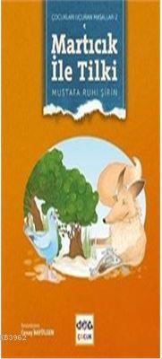 Martıcık Ile Tilki Çocukları Uçu.Masl.2