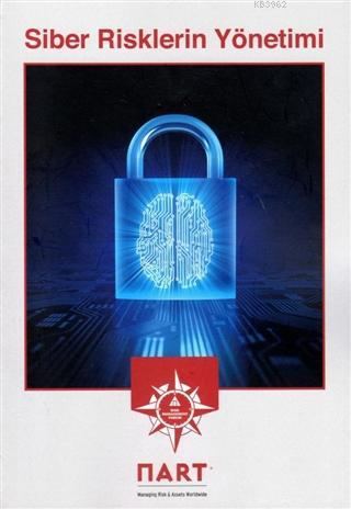 Siber Risklerin Yönetimi