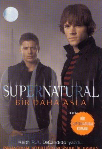Supernatural; Bir Daha Asla