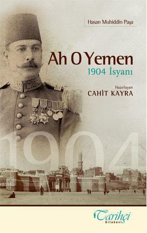 Ah O Yemen 1904 İsyanı