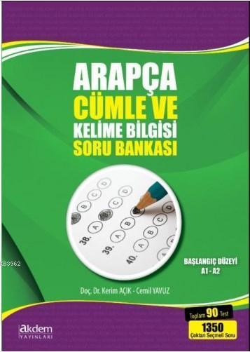 Arapça Cümle ve Kelime Bilgisi Soru Bankası; Başlangıç Düzeyi A1-A2