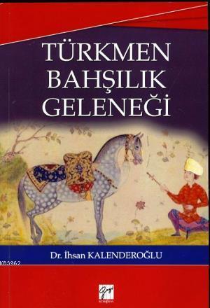 Türkmen Bahşılık Geleneği