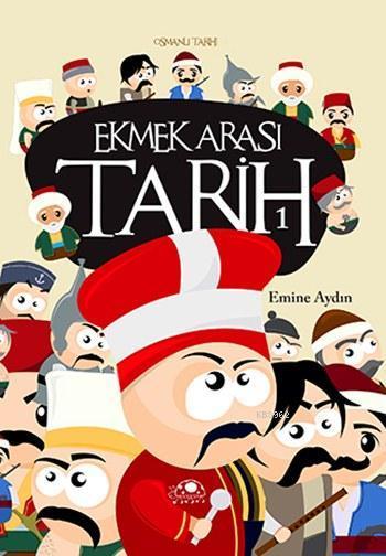 Ekmek Arası Tarih 1; Osmanlı Tarihi