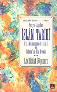 Sosyal Açıdan İslâm Tarihi; Hz. Muhammed (s.m.) ve İslâm'ın İlk Devri