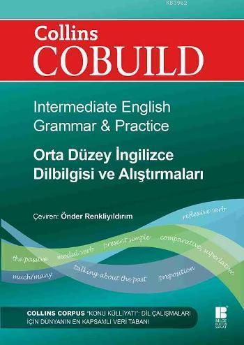 Collins Cobuild - Orta Düzey İngilizce Dilbilgisi ve Alıştırmaları; Intermediate English Grammar & Practice