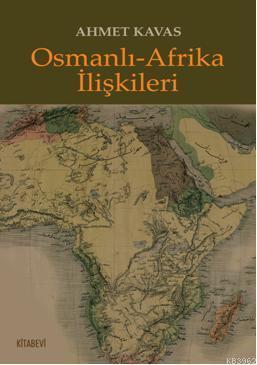 Osmanlı-Afrika İlişkileri