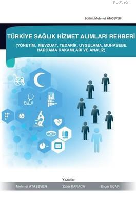 Türkiye Sağlık Hizmet Alımları Rehberi