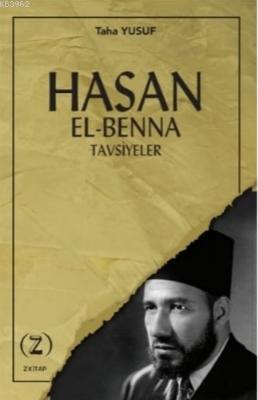 Hasan El - Benna Tavsiyeleri