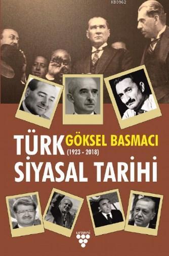 Türk Siyasal Tarihi (1923-2018)