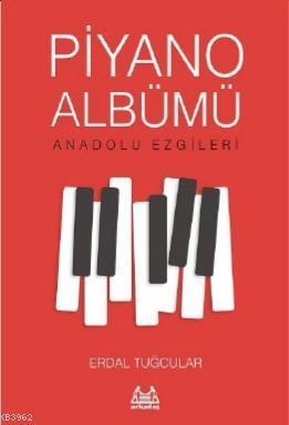 Piyano Albümü - Anadolu Ezgileri