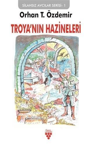 Troya'nın Hazineleri; Silahsız Avcılar Serisi 1
