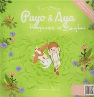 Happiness is Everywhere - Puyo ve Aya