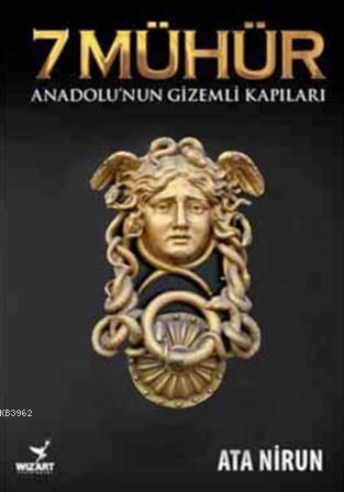 7 Mühür; Anadolu'nun Gizemli Kapıları
