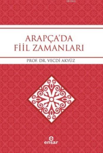 Arapça'da Fiil Zamanları