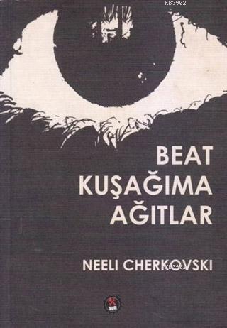 Beat Kuşağıma Ağıtlar