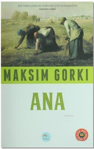 Ana (Özet Kitap)