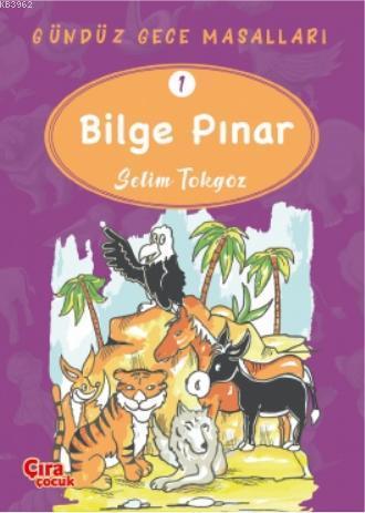 Bilge Pınar - Gündüz Gece Masalları 1