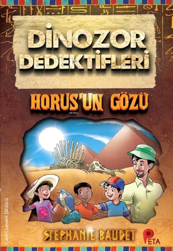Dinozor Dedektifleri - Horus'un Gözü