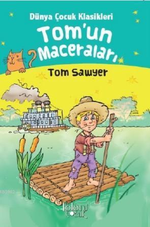 Tom'un Maceraları; Tom Sawyer