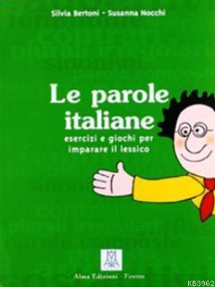 Le Parole Italiane (İtalyanca Kelime Bilgisi)