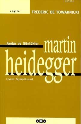 Martin Heidegger; Anılar ve Günlükler