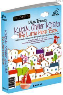 Küçük Oteller Kitabı; The Little Hotel Book 2013