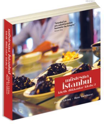 Müstesna İstanbul - Küçük Dükkanlar Kitabı-2