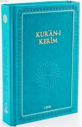 Kur'an-ı Kerim (Büyük Boy - Mıklepli - Turkuaz)