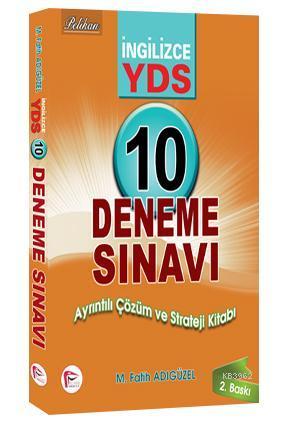 YDS İngilizce 10 Deneme Sınavı Ayrıntılı Çözüm ve Strateji Kitabı