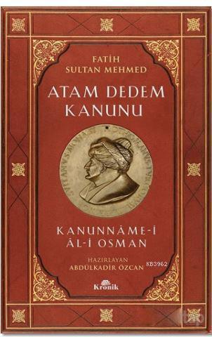 Atam Dedem Kanunu; Kanunname - i Al- i Osman