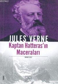 Kaptan Hatteras'ın Maceraları 2