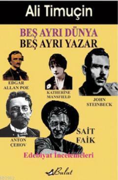 Beş Ayrı Dünya Beş Ayrı Yazar