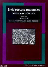 Sivil Toplum Demokrasi ve İslam Dünyası