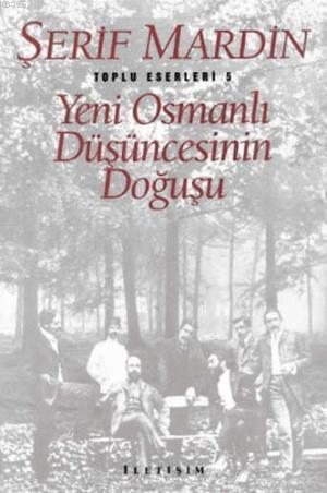 Yeni Osmanlı Düşüncesinin Doğuşu