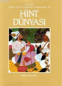 Hint Dünyası; Atlaslı Büyük Uygarlıklar Ansiklopedisi 10