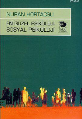 En Güzel Psikoloji Sosyal Psikoloji