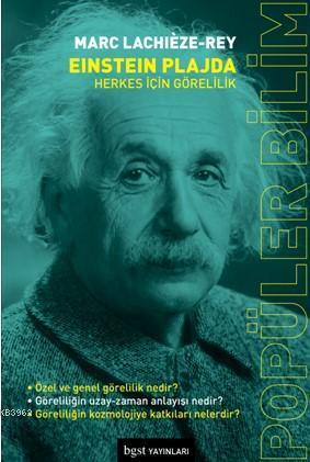 Einstein Plajda; Herkes için Görelilik