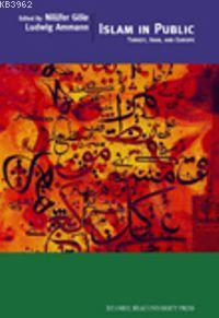 Islam In Public Turkey, Iran, And Europe